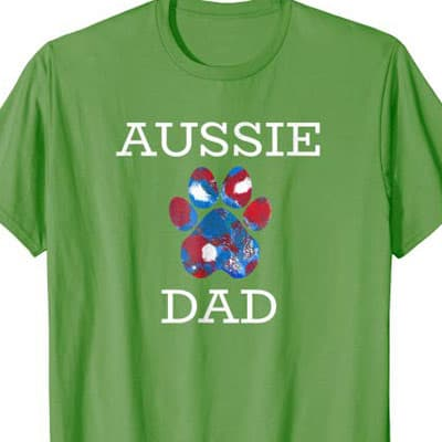 Barking Laughs Dog Dad shirt for the Aussie