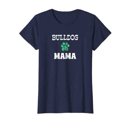 Bulldog Mama Dog Mom t-shirt navy