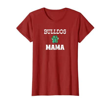 Bulldog Mama Dog Mom t-shirt cranberry