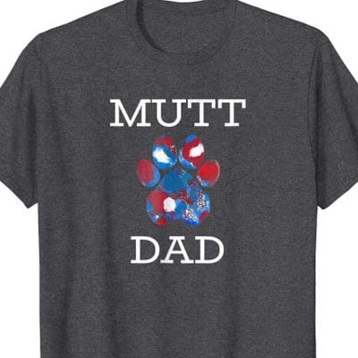 Barking Laughs Dog Dad shirt for the Mutt