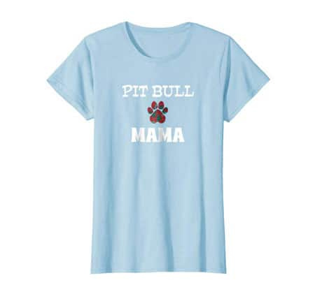 Pit Bull Mama Dog Mom t-shirt baby blue