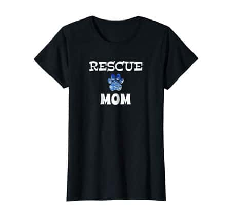 Rescue Dog Mom Shirt black