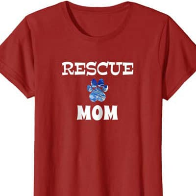Rescue Dog Mom shirt