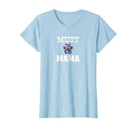 Mutt Mama women's dog t-shirt baby blue