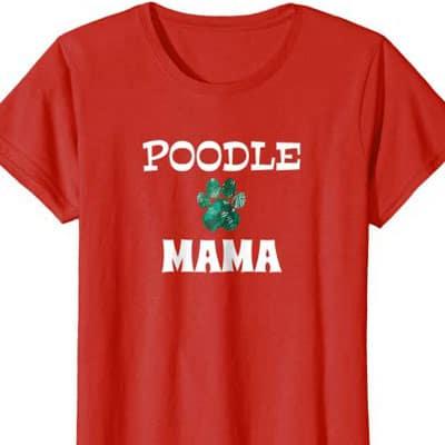 Barking Laughs Dog Mom shirt for the poodle