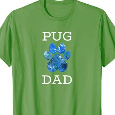 Barking Laughs Dog Dad shirt for the Pug