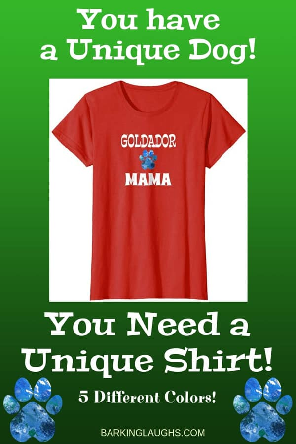 Goldador Mom Shirt from the Barking Laughs Dog Mom Shirts Collection over 30 different Breeds