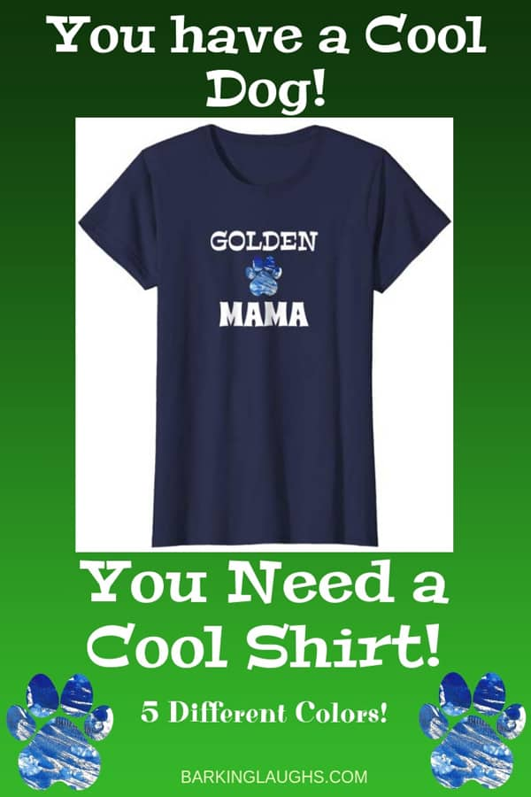 Golden Mom Shirt from the Barking Laughs Dog Mom Shirts Collection over 30 different Breeds