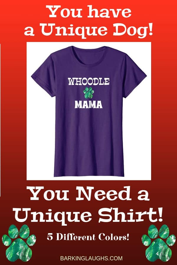Whoodle Mom Shirt from the Barking Laughs Dog Mom Shirts Collection over 30 different Breeds