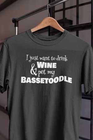 bassetoodle wine shirt
