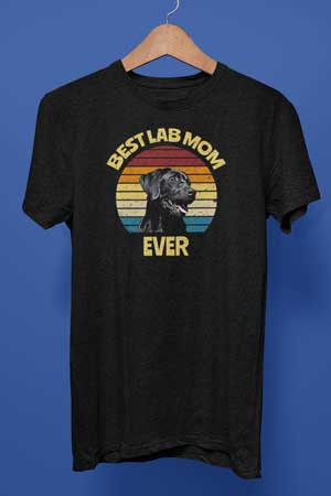 Best Black Lab Mom Ever shirt