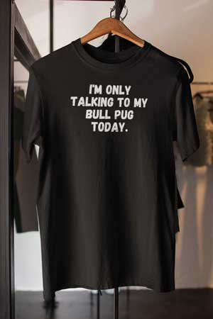 bull pug shirt