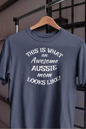 aussie shirt Awesome Dog Mom