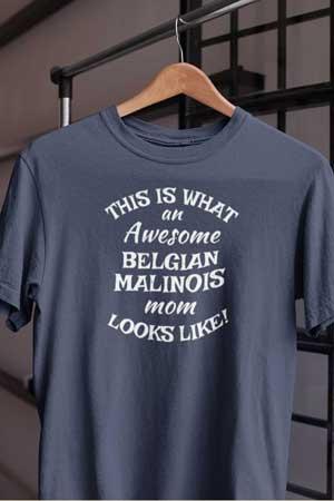 belgian malinois shirt Awesome Dog Mom