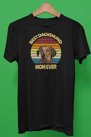 best dachshund mom ever shirt