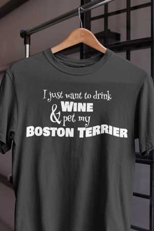 boston terrier wine shirt