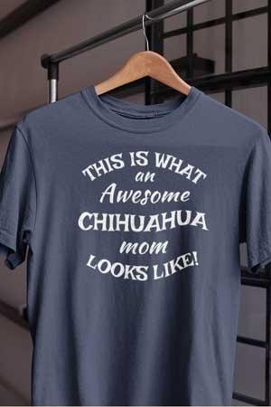 chihuahua shirt Awesome Dog Mom