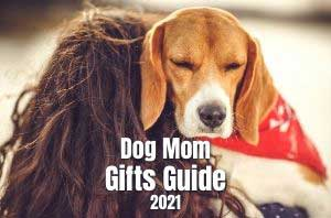 Dog Mom Gifts 2021