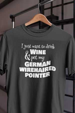 german wirehaired pointer wine shirt