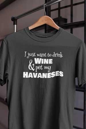 havanese wine shirt