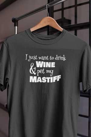 mastiff wine shirt