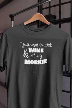 morkie wine shirt