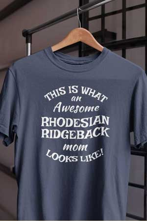 rhodesian ridgeback shirt Awesome Dog Mom