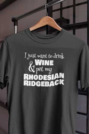 rhodesian ridgeback wine shirt