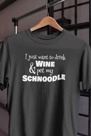 Schnoodle wine shirt