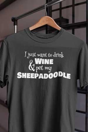 sheepadoodle wine shirt