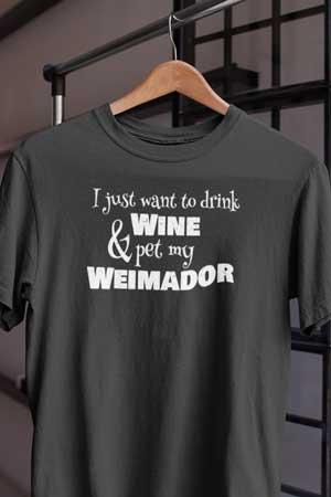 weimador wine shirt