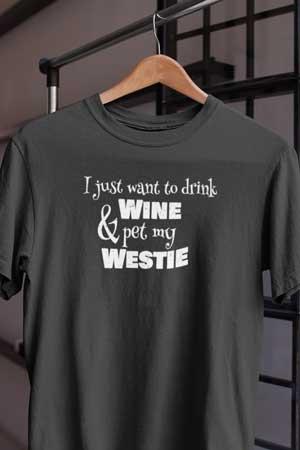 Westie wine shirt